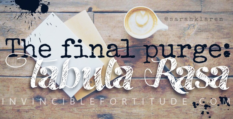 The Final Purge: Tabula Rasa