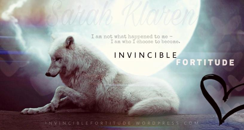 Invincible Fortitude | Sarah Klaren