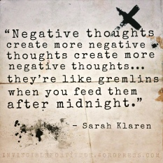 Negative thoughts are like Gremlins...